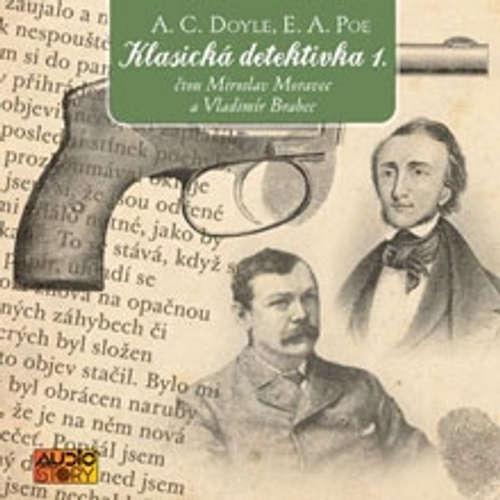 Audiokniha Klasická detektivka 1. - Arthur Conan Doyle - Vladimír Brabec