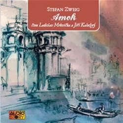 Audiokniha Amok - Stefan Zweig - Ladislav Mrkvička