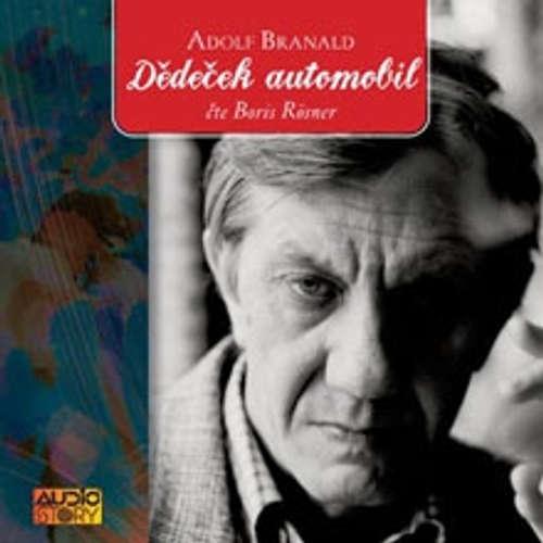 Audiokniha Dědeček automobil - Adolf Branald - Boris Rösner