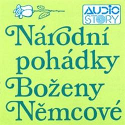Národní pohádky Boženy Němcové - Božena Němcová (Audiokniha)