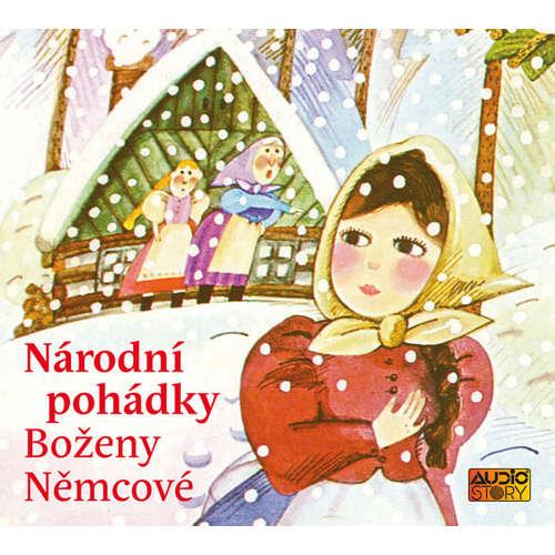 Audiokniha Národní pohádky Boženy Němcové - Božena Němcová - Antonie Hegerlíková