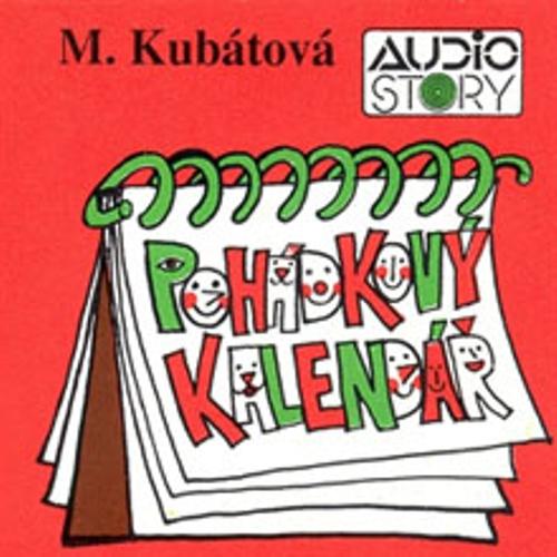 Pohádkový kalendář - Marie Kubátová (Audiokniha)
