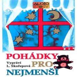 Audiokniha Pohádky pro nejmenší - Rôzni autori - Luba Skořepová