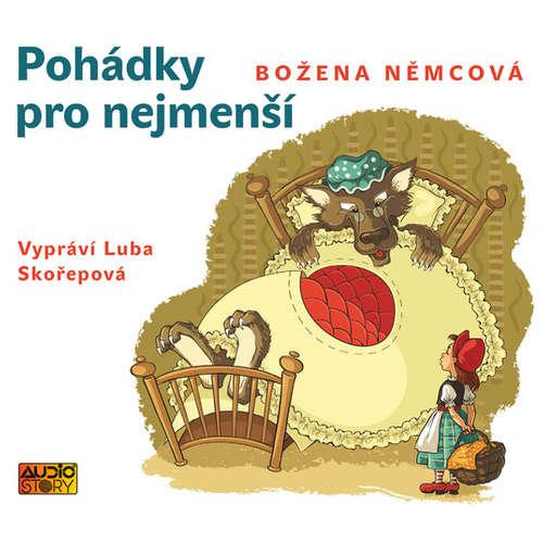 Audiokniha Pohádky pro nejmenší - Božena Němcová - Luba Skořepová
