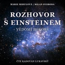 Rozhovor s Einsteinem - Milan Svoboda (Audiokniha)
