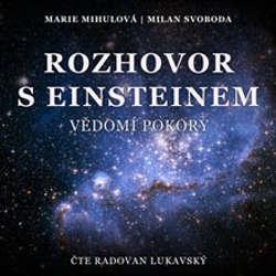 Audiokniha Rozhovor s Einsteinem - Milan Svoboda - Radovan Lukavský