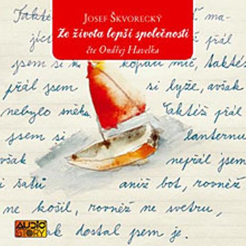Ze života lepší společnosti - Josef Škvorecký (Audiokniha)