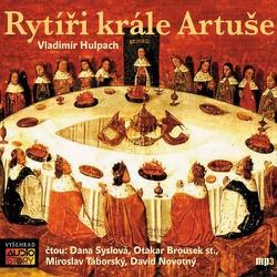 Rytíři krále Artuše - Vladimír Hulpach (Audiokniha)