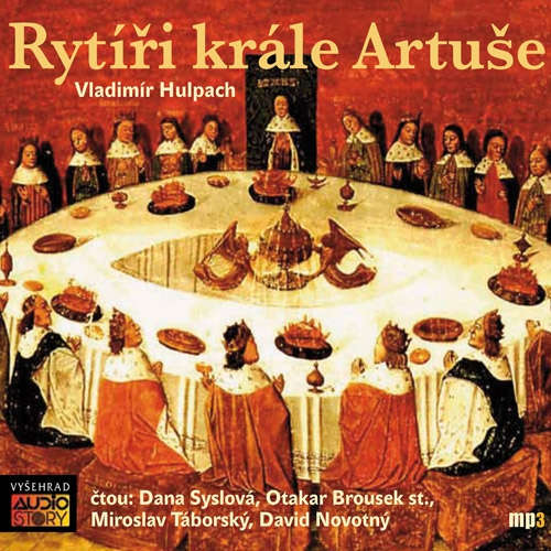 Audiokniha Rytíři krále Artuše - Vladimír Hulpach - David Novotný