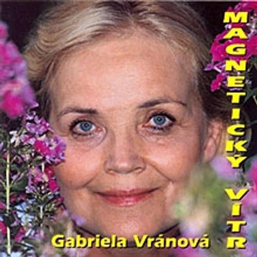 Audiokniha Magnetický vítr - Gabriela Vránová - Gabriela Vránová