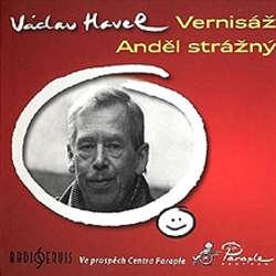 Audiokniha Vernisáž / Anděl strážný - Václav Havel - Jan Hartl