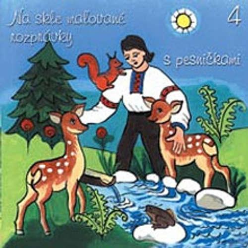 Audiokniha Na skle maľované rozprávky 4 - Pavol Dobšinský - Janka Spišiaková