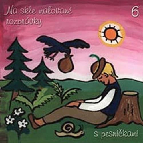 Audiokniha Na skle maľované rozprávky 6 - Pavol Dobšinský - Janka Spišiaková