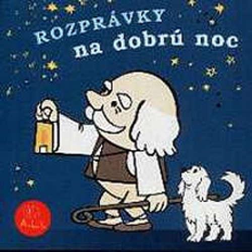Audiokniha Rozprávky na dobrú noc - Z Rozprávky Do Rozprávky - Rôzni Interpreti