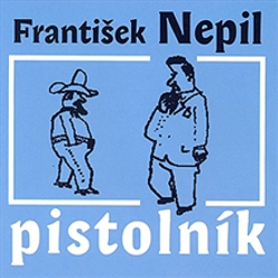 Pistolník - František Nepil (Audiokniha)