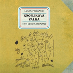 Knoflíková válka - Louis Pergaud (Audiokniha)