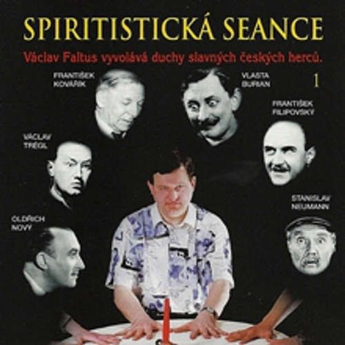 Audiokniha Spiritistická seance - Václav Faltus - Václav Faltus