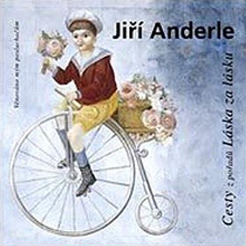 Cesty - Jiří Anderle (Audiokniha)