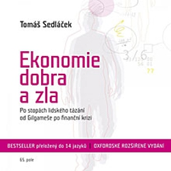 Ekonomie dobra a zla - Tomáš Sedláček (Audiokniha)