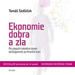 Audiokniha Ekonomie dobra a zla - Tomáš Sedláček - Tomáš Sedláček