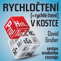 Audiokniha Rychločtení vkostce - David Gruber - David Gruber