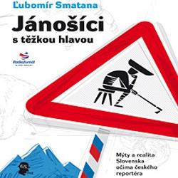 Jánošíci s těžkou hlavou - Ľubomír Smatana (Audiokniha)
