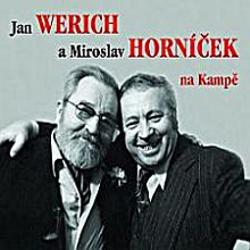 Jan Werich a Miroslav Horníček na Kampě - Miroslav Horníček (Audiokniha)