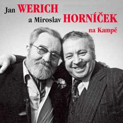 Audiokniha Jan Werich a Miroslav Horníček na Kampě - Miroslav Horníček - Miroslav Horníček