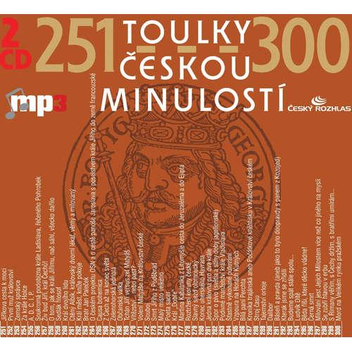 Audiokniha Toulky českou minulostí 251-275 - Josef Veselý - Igor Bareš