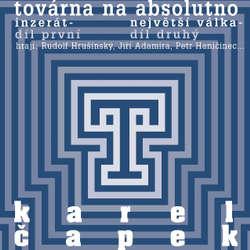 Továrna na absolutno - Karel Čapek (Audiokniha)