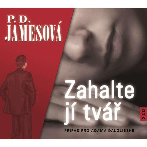 Audiokniha Zahalte jí tvář - Phylis Dorothy Jamesová - Petr Pelzer