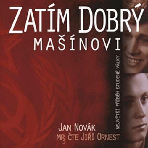 Audiokniha Zatím dobrý - Jan Novák - Jiří Ornest