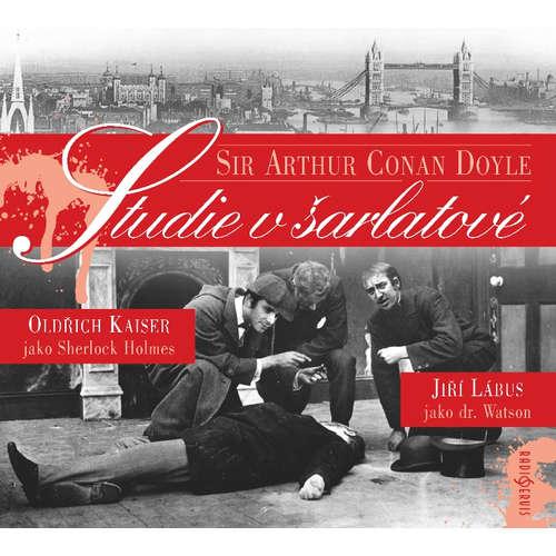 Audiokniha Studie v šarlatové - Arthur Conan Doyle - Oldřich Kaiser