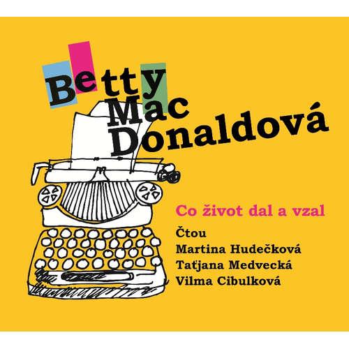 Audiokniha Co život dal a vzal - Betty MacDonaldová - Martina Hudečková