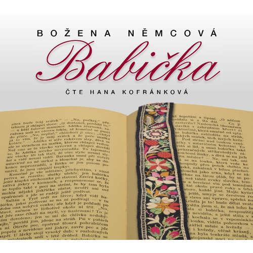Audiokniha Babička - Božena Němcová - Hana Kofránková