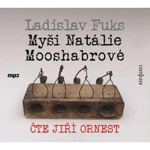 Audiokniha Myši Natálie Mooshabrové - Ladislav Fuks - Jiří Ornest