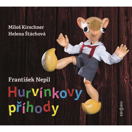 Audiokniha Hurvínkovy příhody - František Nepil - Miloš Kirschner