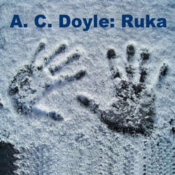 Audiokniha Ruka - Arthur Conan Doyle - Robert Tamchyna