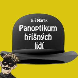 Audiokniha Panoptikum hříšných lidí - Jiří Marek - Martin Stránský