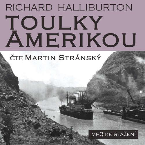 Audiokniha Toulky Amerikou - Richard Halliburton - Martin Stránský