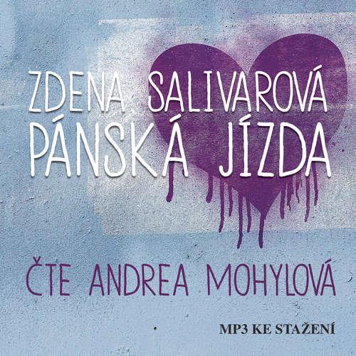 Audiokniha Pánská jízda - Zdena Salivarová - Andrea Mohylová