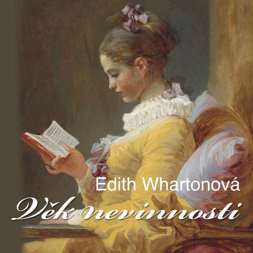 Audiokniha Věk nevinnosti - Edith Whartonová - Veronika Forejtová