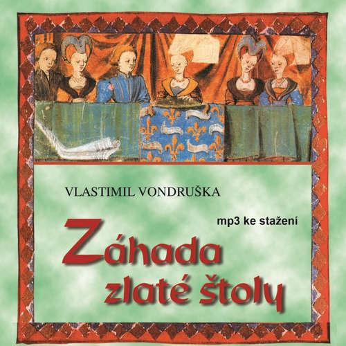 Audiokniha Záhada zlaté štoly - Vlastimil Vondruška - Martin Štěpánek