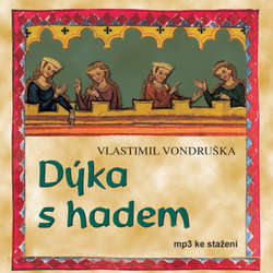 Audiokniha Dýka s hadem - Vlastimil Vondruška - Radovan Lukavský