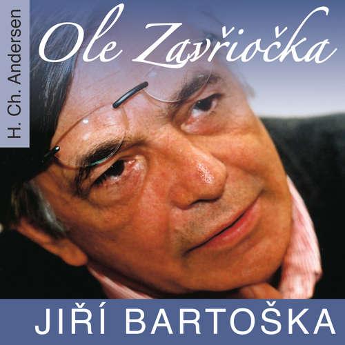 Audiokniha Ole Zavřiočka - Hans Christian Andersen - Jiří Bartoška