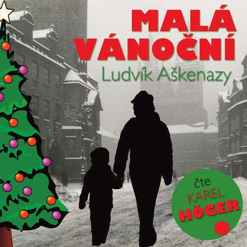 Audiokniha Malá vánoční - Ludvík Aškenazy - Karel Höger