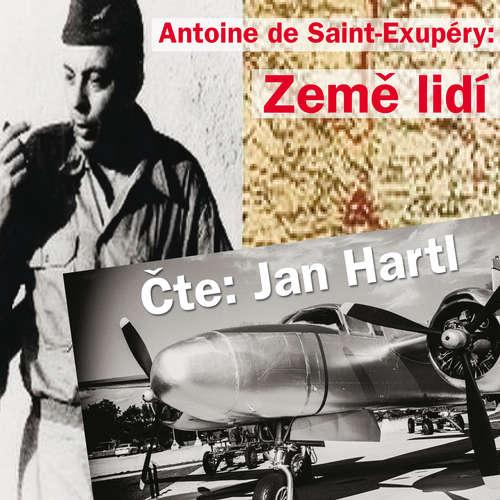 Audiokniha Země lidí - Antoine de Saint-Exupéry - Jan Hartl