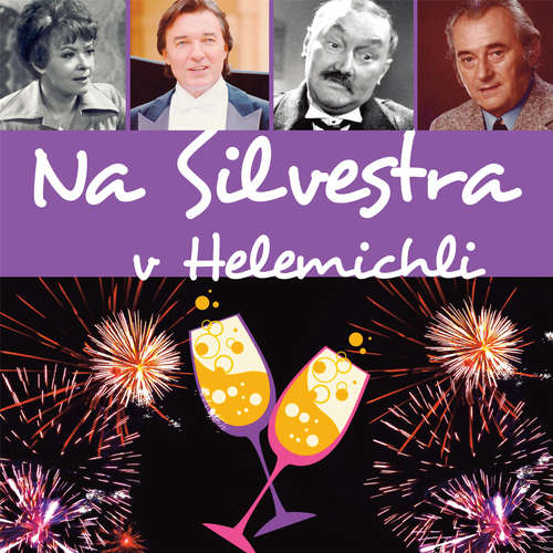 Audiokniha Na Silvestra v Helemichli - Pavel Šrut - Jiří Sovák