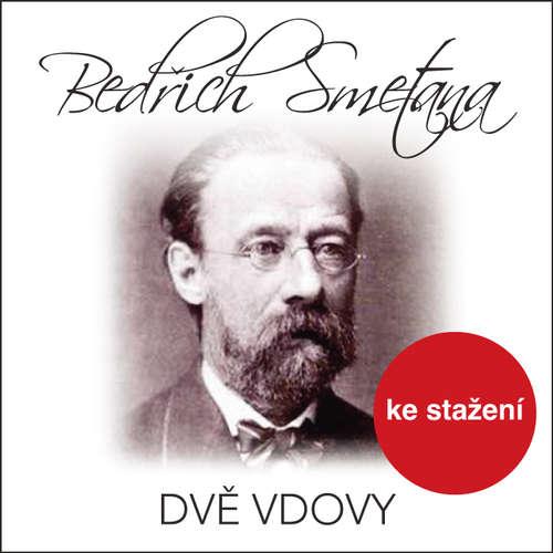 Audiokniha Dvě vdovy - Bedřich Smetana - Daniela Šounová-Brouková