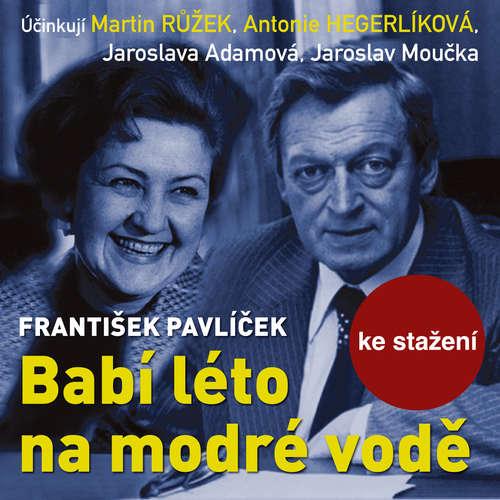 Audiokniha Babí léto na modré vodě - František Pavlíček - Jaroslava Adamová
